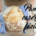 hacer pan facil