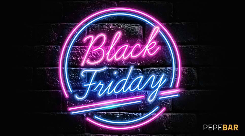 Black friday 2020 | PepeBar.com